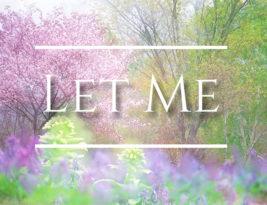 Let Me – written by Randy Batiquin