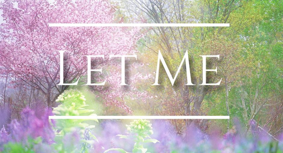 Let Me - written by Randy Batiquin